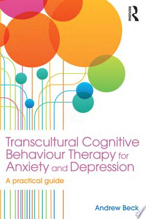 Download Transcultural Cognitive Behaviour Therapy for Anxiety and Depression PDF