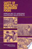 Safety of Genetically Engineered Foods