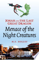 Jonah and the Last Great Dragon  Menace of the Night Creatures
