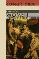 Essays on Women in Earliest Christianity  Volume 2