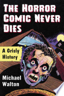The Horror Comic Never Dies