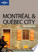 Montreal & Quebec City Encounter