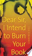 Dear Sir, I Intend to Burn Your Book Pdf/ePub eBook