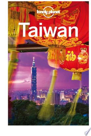 Download Lonely Planet Taiwan Free Books - Dlebooks.net