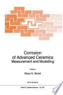 Corrosion of Advanced Ceramics