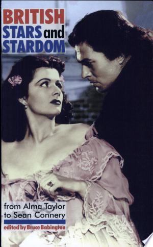 Download British Stars and Stardom online Books - godinez books