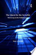 The Quest for the Invisible