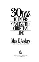 30 Days to Understanding the Christian Life