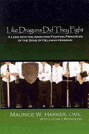 Like Dragons Did They Fight: A Look Into the Addiction Fighting Principles of the Sons of Helaman Program