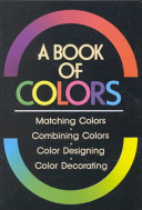 Book of Colors: Matching Colors, Combining Colors, Color Designing ...