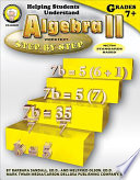 Helping Students Understand Algebra II, Grades 7 - 12