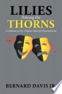 Lilies Among the Thorns