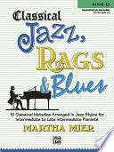 Classical Jazz  Rags   Blues  Book 3