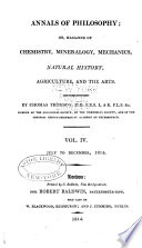 Annals of Philosophy, Or, Magazine of Chemistry, Mineralogy, Mechanics, Natural History, Agriculture, and the Arts