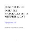 Cure Diseases naturally 15 minutes a day