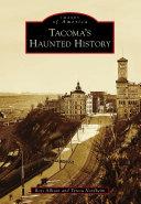 Tacoma's Haunted History