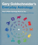 Gary Goldschneider S Everyday Astrology