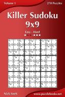 Killer Sudoku 9x9   Easy to Hard   Volume 1   270 Puzzles