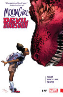 Moon Girl and Devil Dinosaur Vol  1