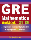 GRE Mathematics Workbook 2018   2019