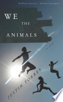 We the Animals Book