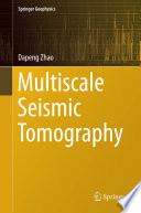 Multiscale Seismic Tomography