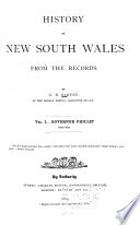 History Of New South Wales From The Records Governor Phillip 1783 1789