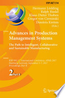 Advances in Production Management Systems  The Path to Intelligent  Collaborative and Sustainable Manufacturing Book