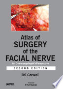 Atlas of Surgery of the Facial Nerve