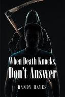 When Death Knocks, Don't Answer Pdf/ePub eBook