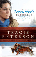 The Icecutter's Daughter (Land of Shining Water Book #1) [Pdf/ePub] eBook
