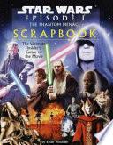 The Phantom Menace Movie Scrapbook