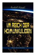 Im Reich der Homunkuliden (Science-Fiction-Klassiker)