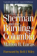 Sherman and the Burning of Columbia