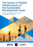 The Impact of Digital Infrastructure on the Sustainable Development Goals