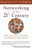 Networking in the 21st Century