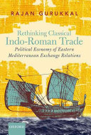 Rethinking Classical Indo Roman Trade