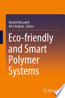 Eco Friendly And Smart Polymer Systems Book PDF