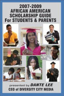 2007 2009 African American Scholarship Guide for Students   Parents