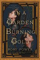 In a Garden Burning Gold Book PDF