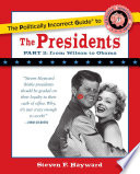 The Politically Incorrect Guide to the Presidents  Part 2