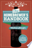 The Homebrewer S Handbook Book PDF