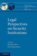 Legal Perspectives on Security Institutions