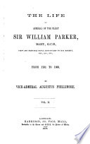 The Life Of Admiral Of The Fleet Sir William Parker  Book PDF