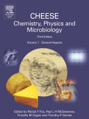 Cheese  Chemistry  Physics and Microbiology  Volume 1