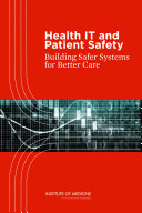 Health IT and Patient Safety: