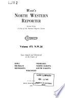 North western reporter. Second series. N.W. 2d. Cases argued and determined in the courts of Iowa, Michigan, Minnesota, Nebraska, North Dakota, South Dakota, Wisconsin