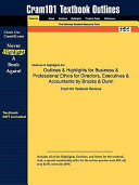 Outlines   Highlights for Business   Professional Ethics for Directors  Executives   Accountants by Brooks   Dunn