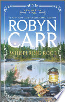 """""""Whispering Rock"""" by Robyn Carr"""