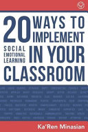 20 Ways to Implement Social Emotional Learning in Your Classroom